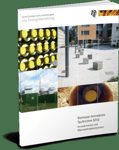 Projektbeispiel Biomasse-Fernwärme Taufkirchen - eta Energieberatung